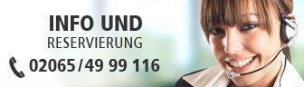 Info und Reservierung 02065 / 49 99 116